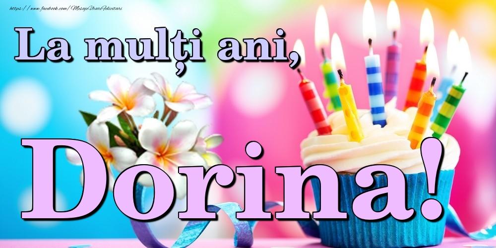 Felicitari de la multi ani   La mulți ani, Dorina!