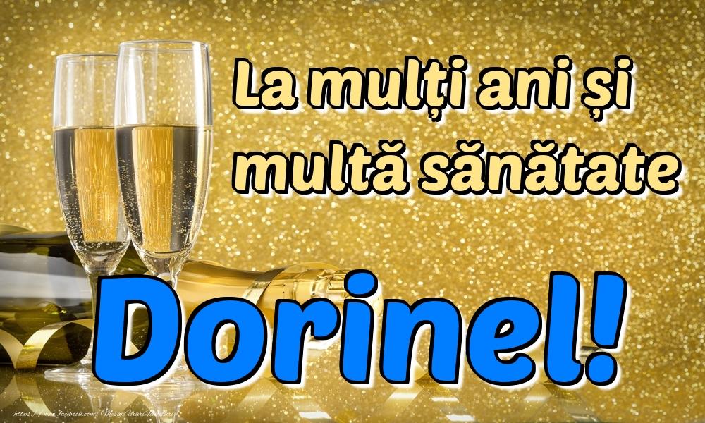 Felicitari de la multi ani | La mulți ani multă sănătate Dorinel!