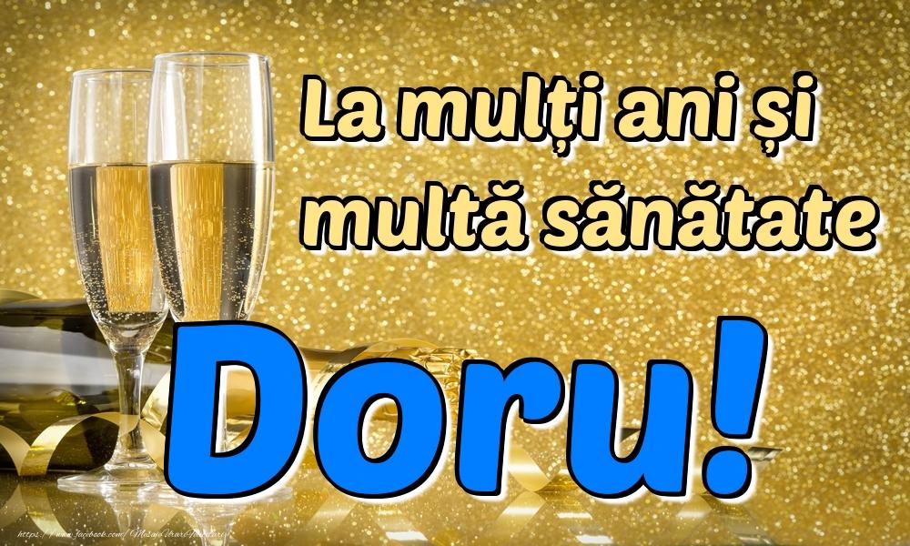 Felicitari de la multi ani   La mulți ani multă sănătate Doru!