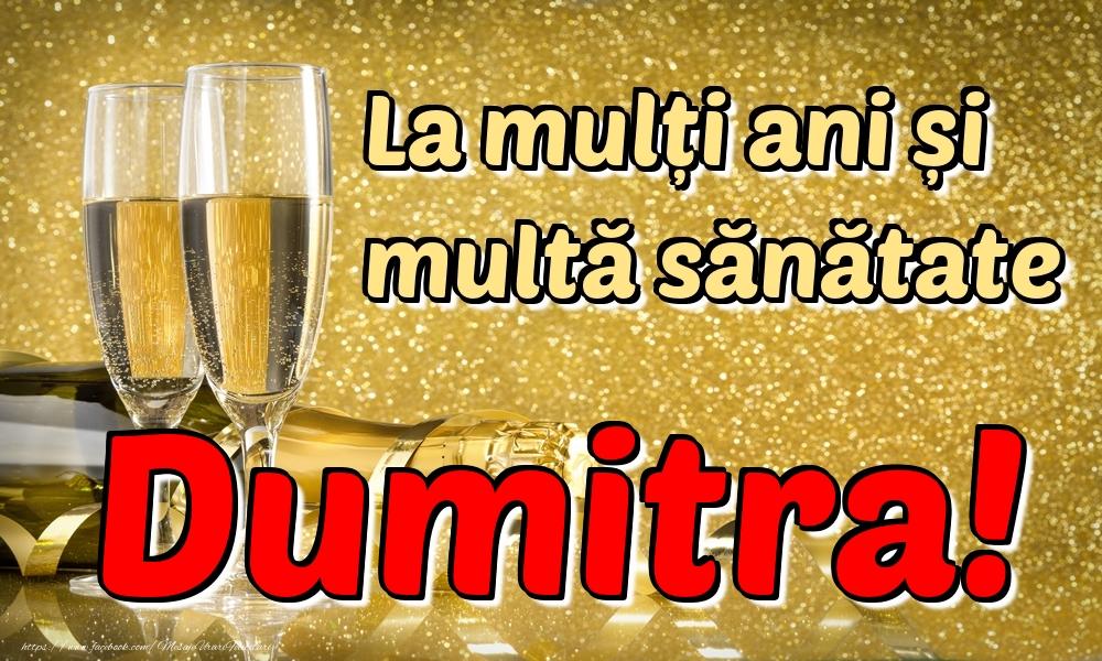 Felicitari de la multi ani | La mulți ani multă sănătate Dumitra!