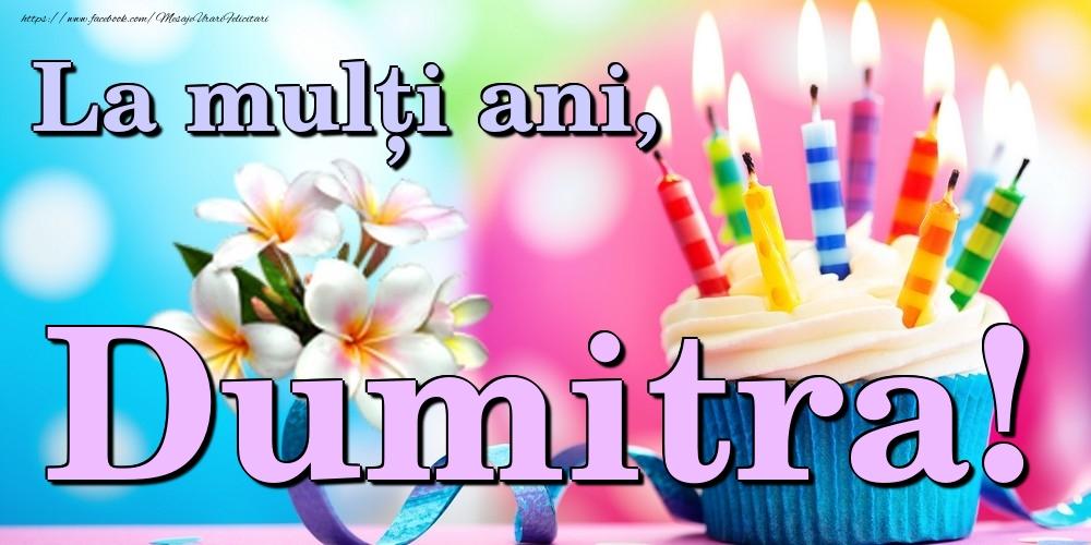 Felicitari de la multi ani | La mulți ani, Dumitra!