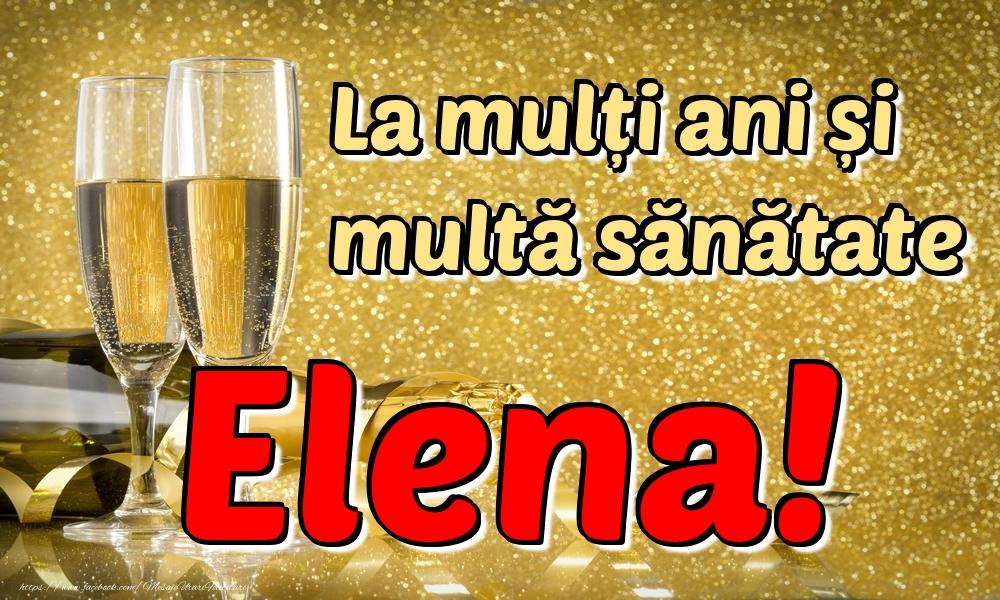 Felicitari de la multi ani | La mulți ani multă sănătate Elena!