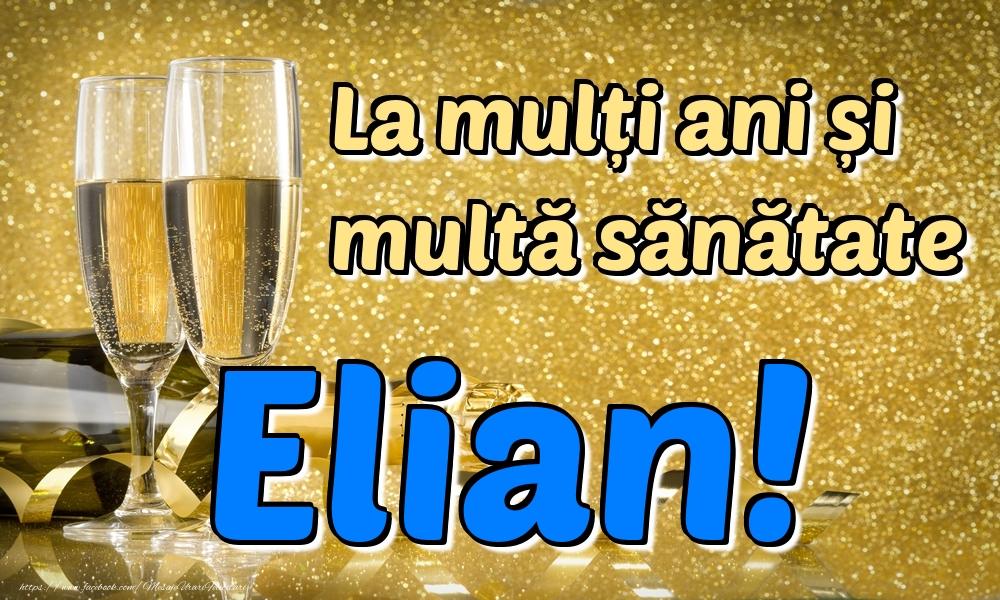 Felicitari de la multi ani | La mulți ani multă sănătate Elian!