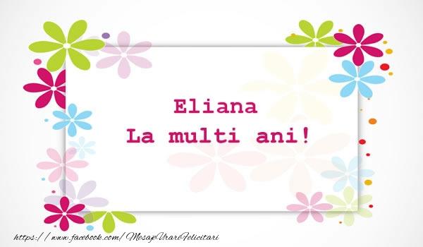 Felicitari de la multi ani | Eliana La multi ani