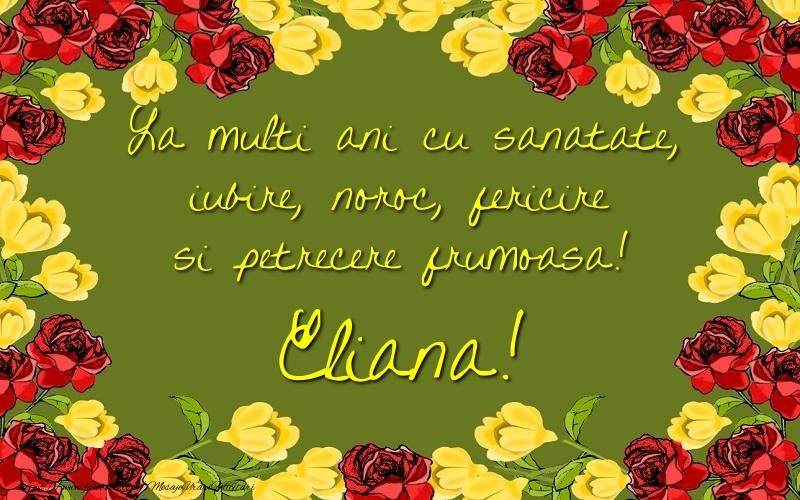 Felicitari de la multi ani | La multi ani cu sanatate, iubire, noroc, fericire si petrecere frumoasa! Eliana