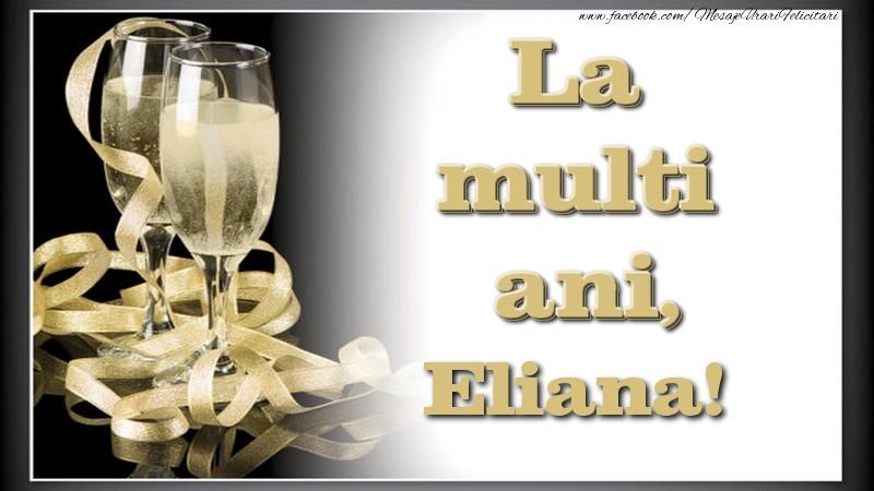 Felicitari de la multi ani | La multi ani, Eliana