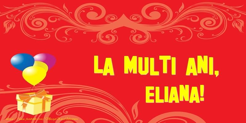 Felicitari de la multi ani | La multi ani, Eliana!