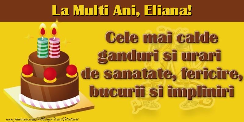 Felicitari de la multi ani   La multi ani, Eliana!