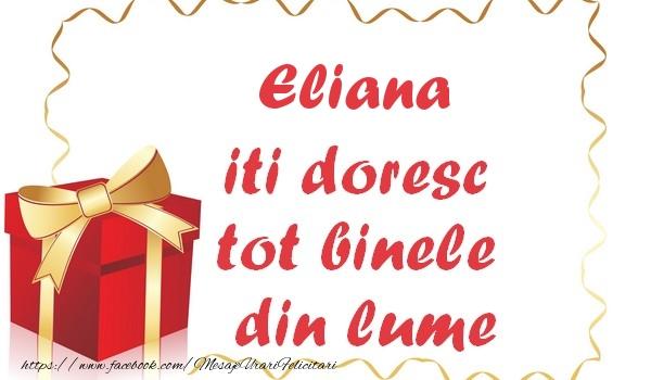 Felicitari de la multi ani | Eliana iti doresc tot binele din lume