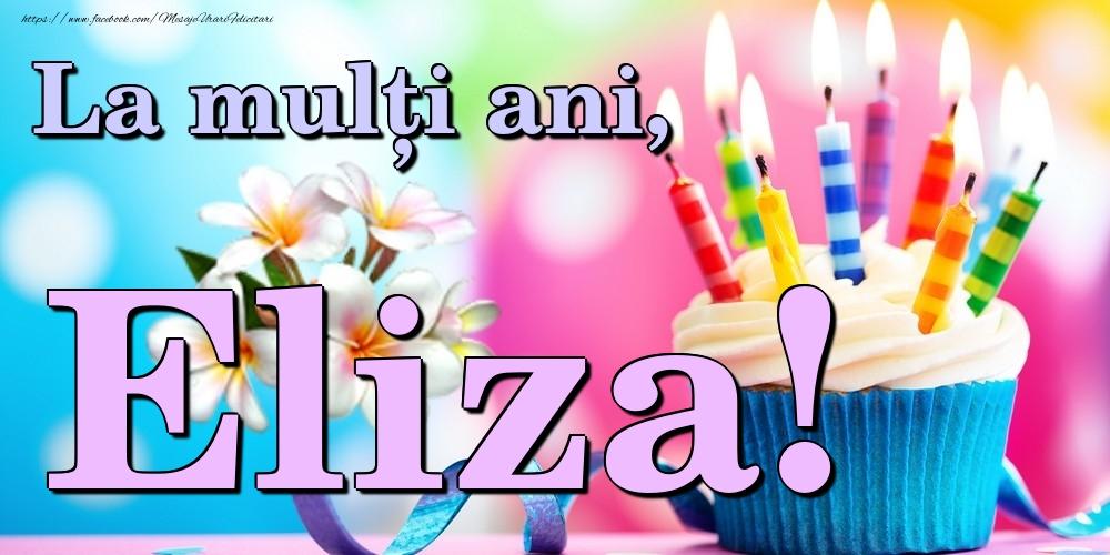 Felicitari de la multi ani | La mulți ani, Eliza!