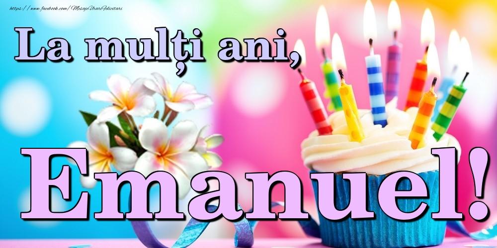 Felicitari de la multi ani | La mulți ani, Emanuel!