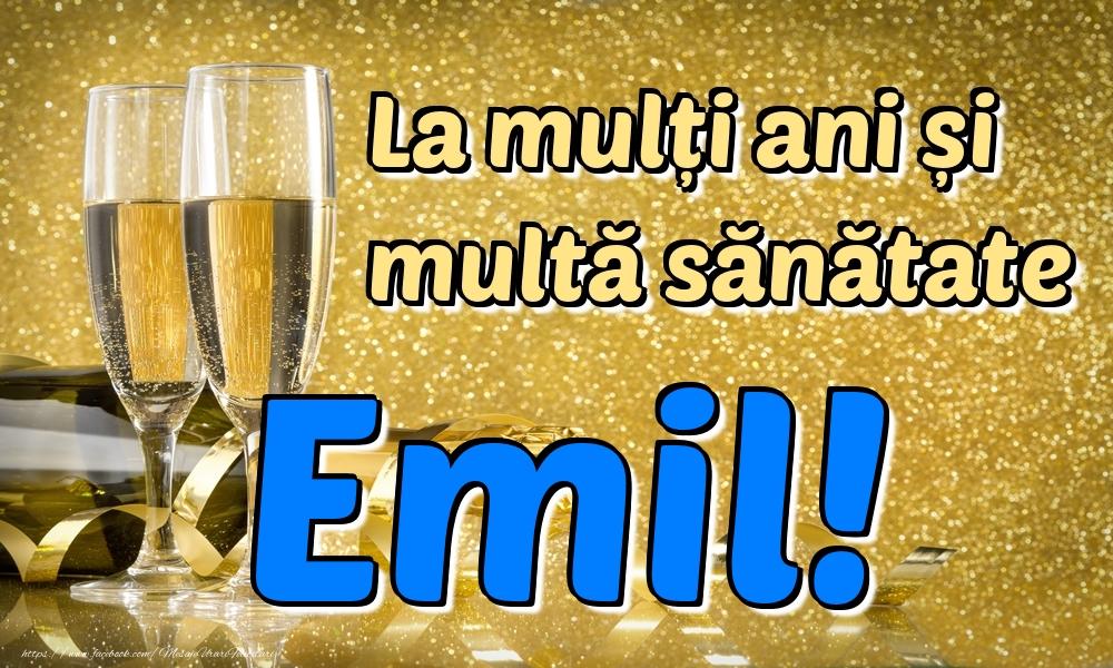 Felicitari de la multi ani | La mulți ani multă sănătate Emil!