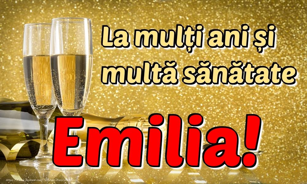 Felicitari de la multi ani | La mulți ani multă sănătate Emilia!