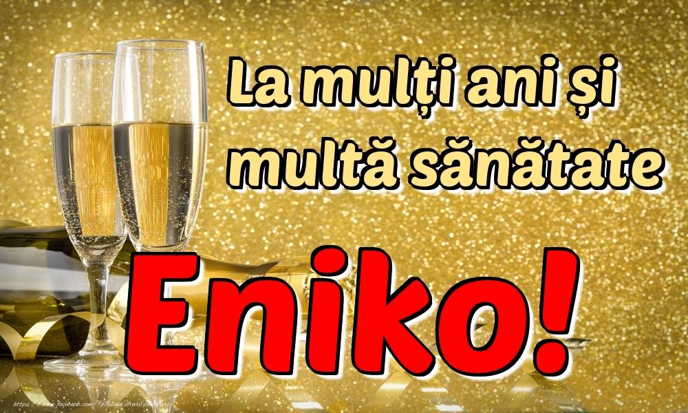 Felicitari de la multi ani | La mulți ani multă sănătate Eniko!