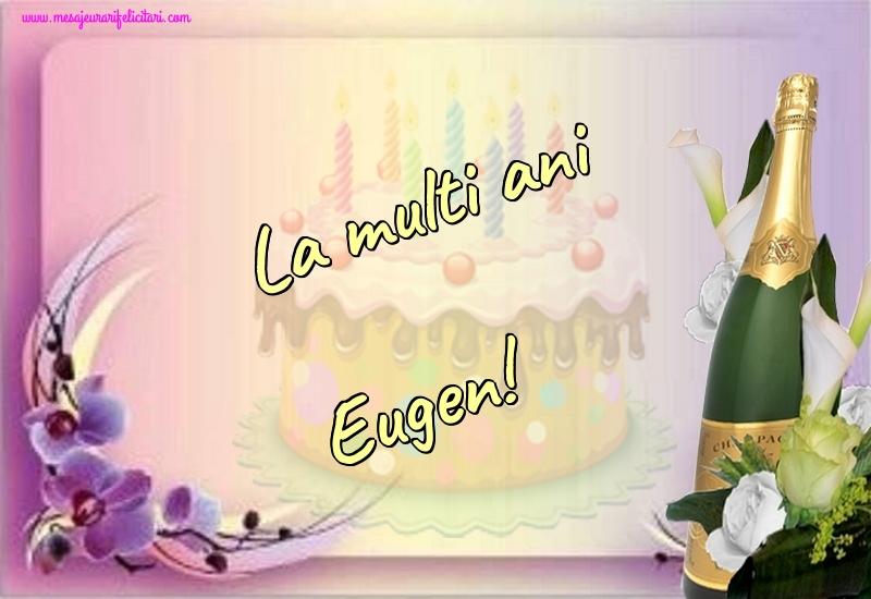 Felicitari de la multi ani | La multi ani Eugen!