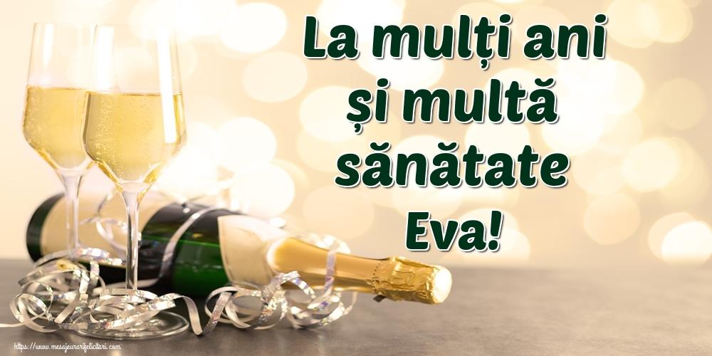 Felicitari de la multi ani | La mulți ani și multă sănătate Eva!