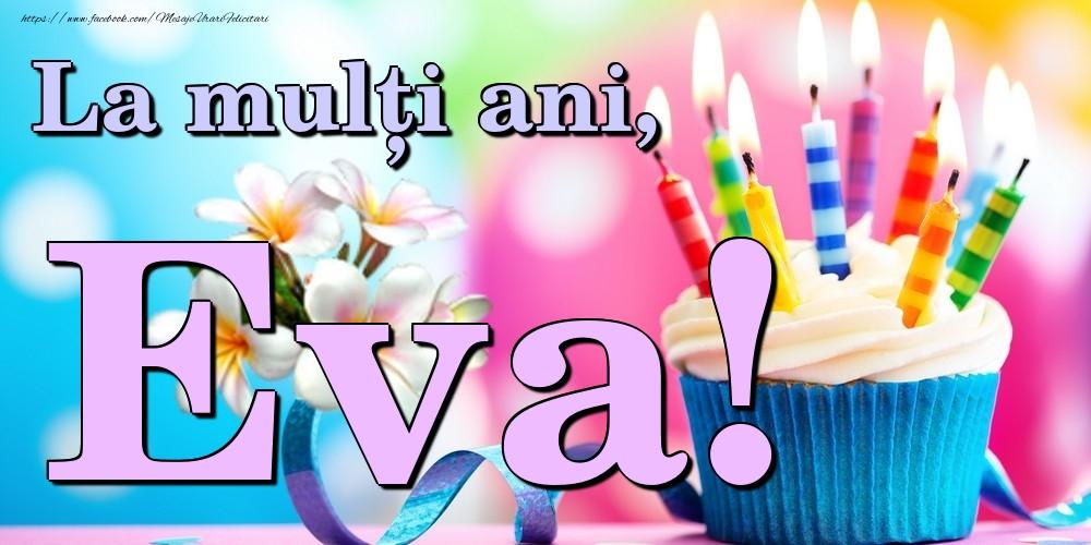 Felicitari de la multi ani | La mulți ani, Eva!