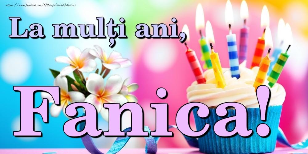 Felicitari de la multi ani   La mulți ani, Fanica!