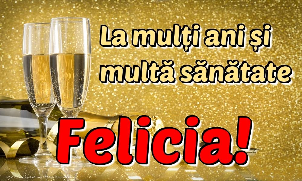 Felicitari de la multi ani | La mulți ani multă sănătate Felicia!