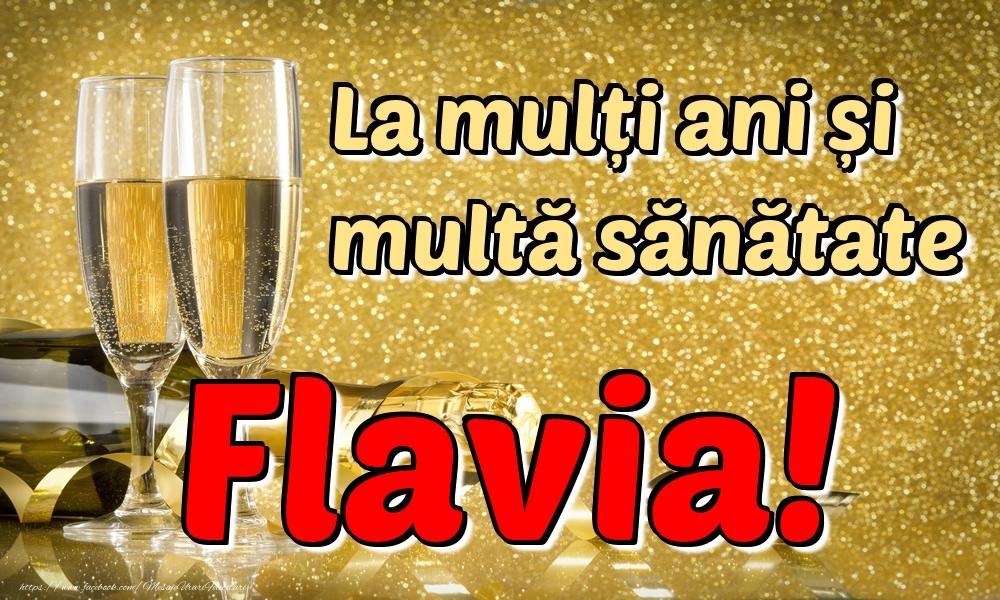Felicitari de la multi ani | La mulți ani multă sănătate Flavia!