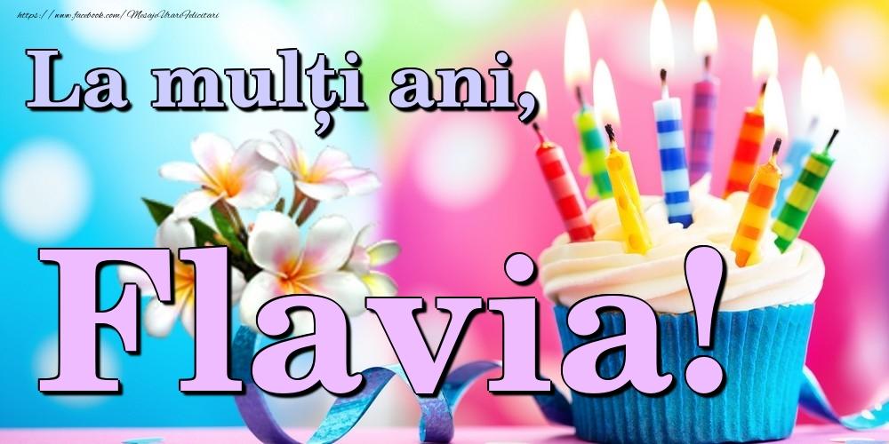 Felicitari de la multi ani | La mulți ani, Flavia!
