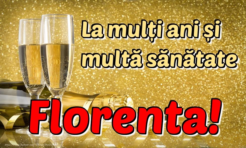 Felicitari de la multi ani | La mulți ani multă sănătate Florenta!