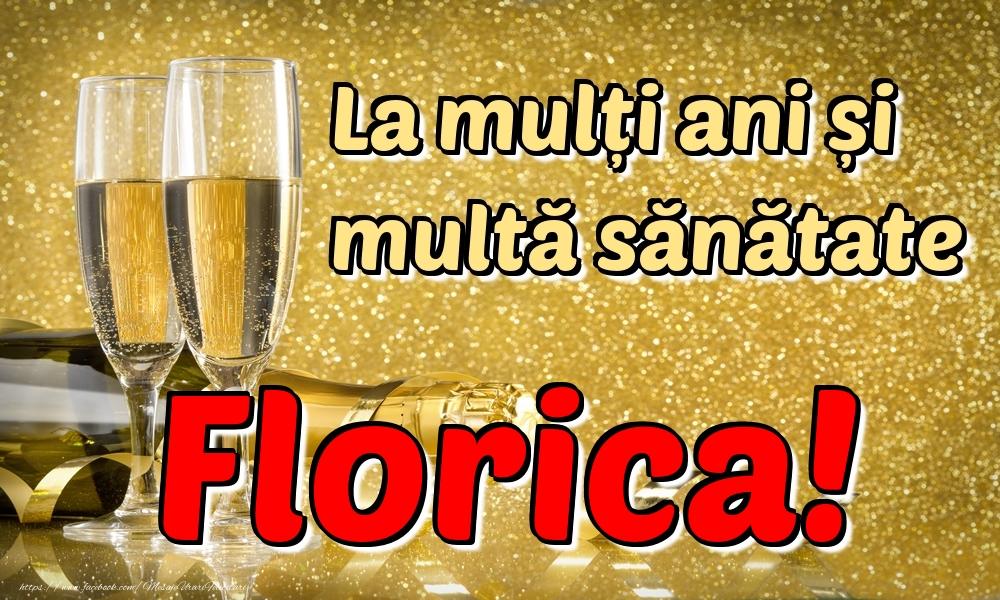 Felicitari de la multi ani | La mulți ani multă sănătate Florica!