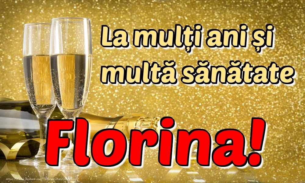 Felicitari de la multi ani | La mulți ani multă sănătate Florina!
