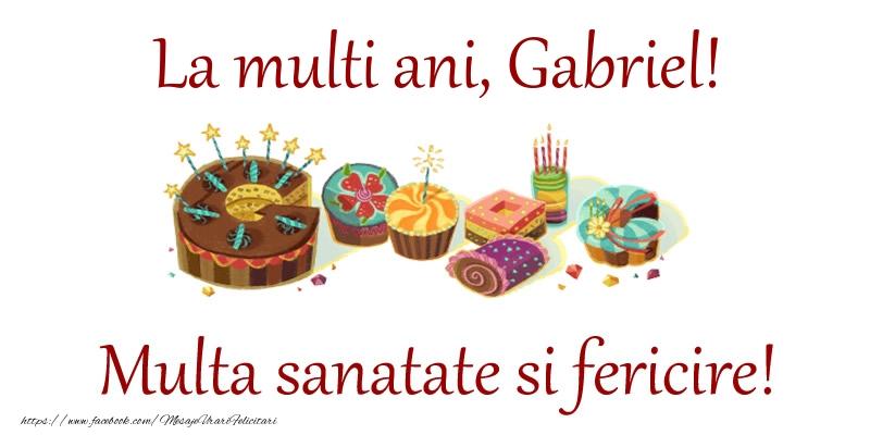 Felicitari de la multi ani | La multi ani, Gabriel! Multa sanatate si fericire!