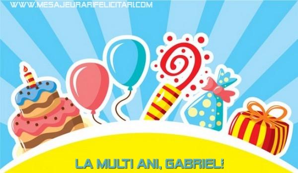 Felicitari de la multi ani   La multi ani, Gabriel!