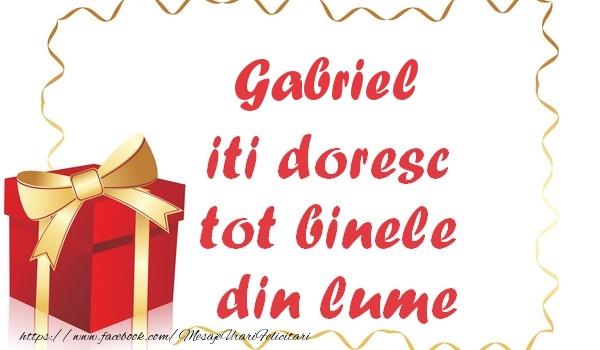 Felicitari de la multi ani | Gabriel iti doresc tot binele din lume