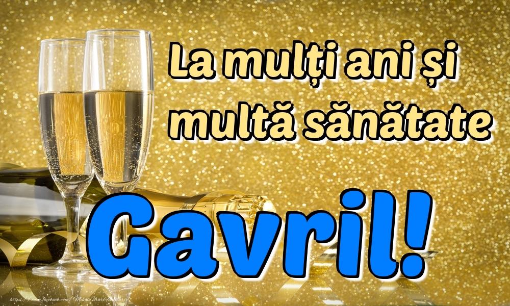 Felicitari de la multi ani | La mulți ani multă sănătate Gavril!