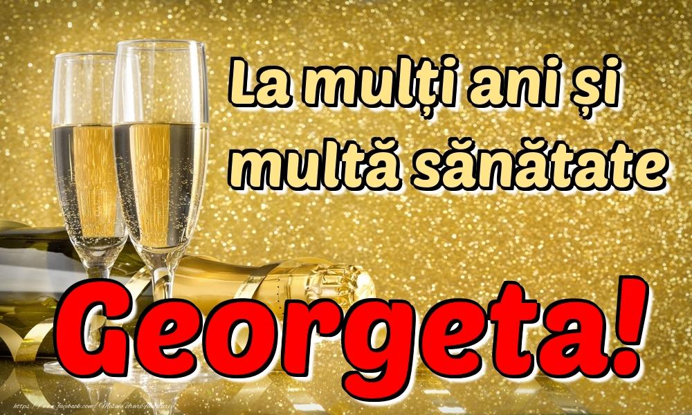 Felicitari de la multi ani | La mulți ani multă sănătate Georgeta!