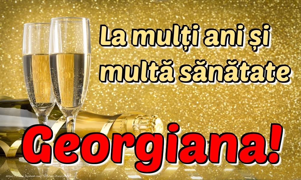 Felicitari de la multi ani | La mulți ani multă sănătate Georgiana!
