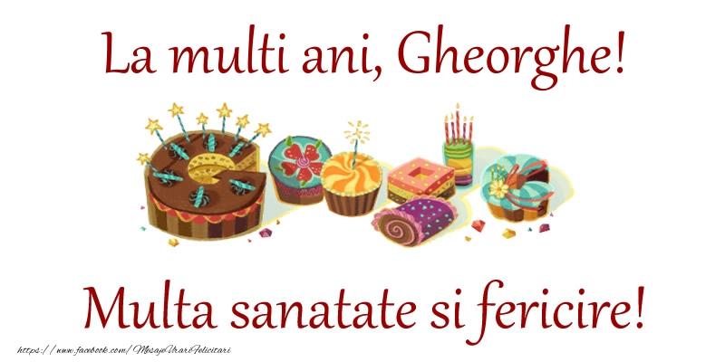 Felicitari de la multi ani | La multi ani, Gheorghe! Multa sanatate si fericire!