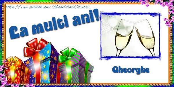 Felicitari de la multi ani   La multi ani! Gheorghe