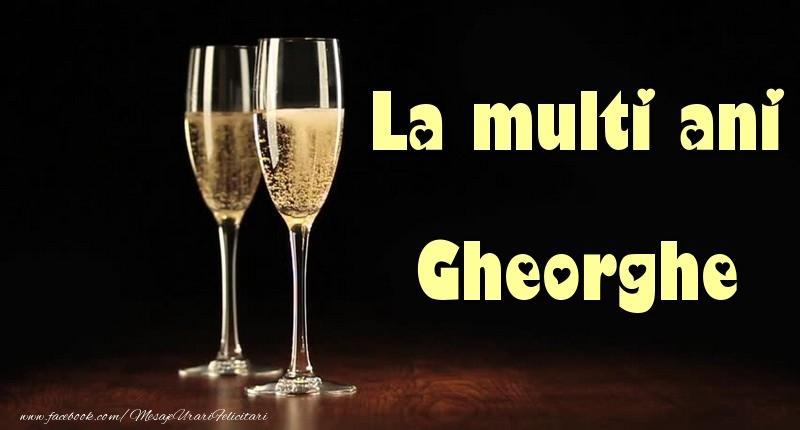 Felicitari de la multi ani   La multi ani Gheorghe