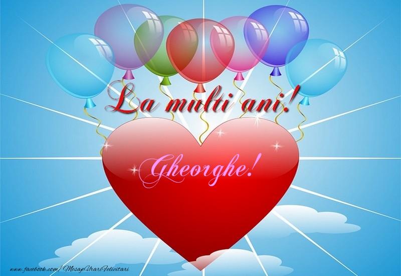 Felicitari de la multi ani   La multi ani, Gheorghe!