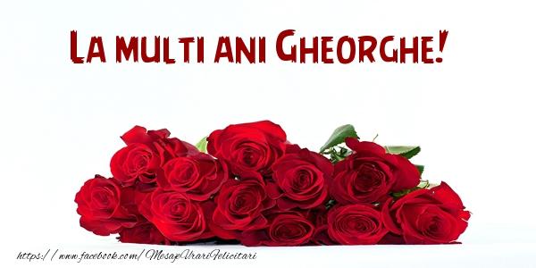 Felicitari de la multi ani | La multi ani Gheorghe!