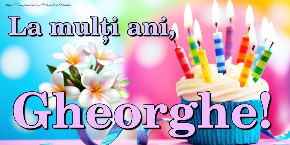 Felicitari de la multi ani | La mulți ani, Gheorghe!