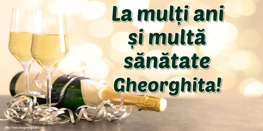 Felicitari de la multi ani | La mulți ani și multă sănătate Gheorghita!
