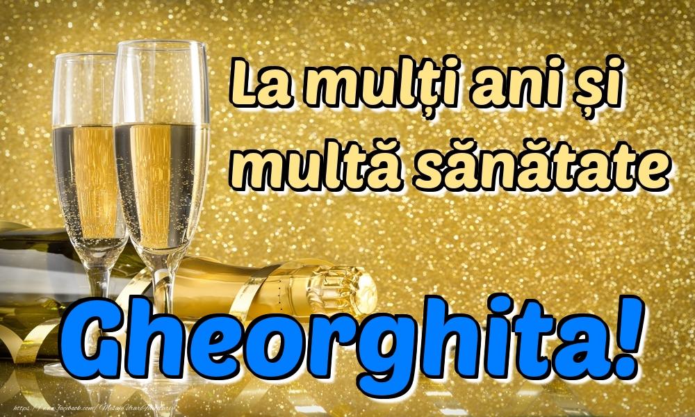 Felicitari de la multi ani | La mulți ani multă sănătate Gheorghita!
