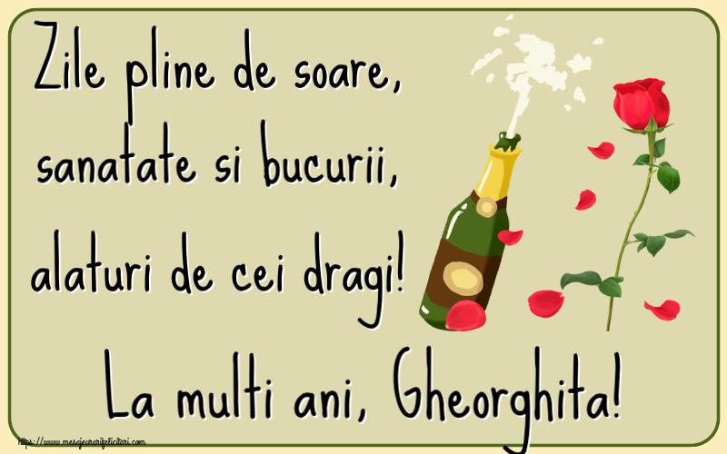 Felicitari de la multi ani | Zile pline de soare, sanatate si bucurii, alaturi de cei dragi! La multi ani, Gheorghita!