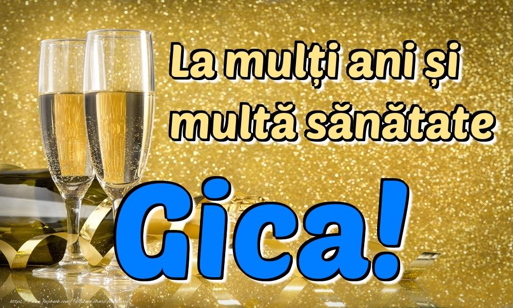 Felicitari de la multi ani | La mulți ani multă sănătate Gica!