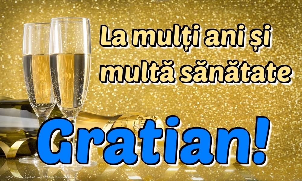 Felicitari de la multi ani | La mulți ani multă sănătate Gratian!