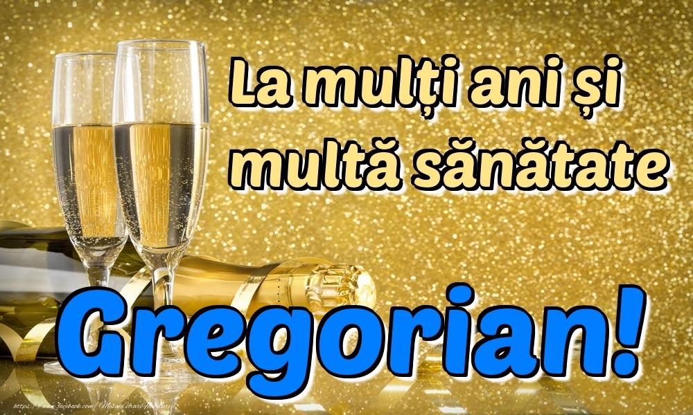 Felicitari de la multi ani | La mulți ani multă sănătate Gregorian!