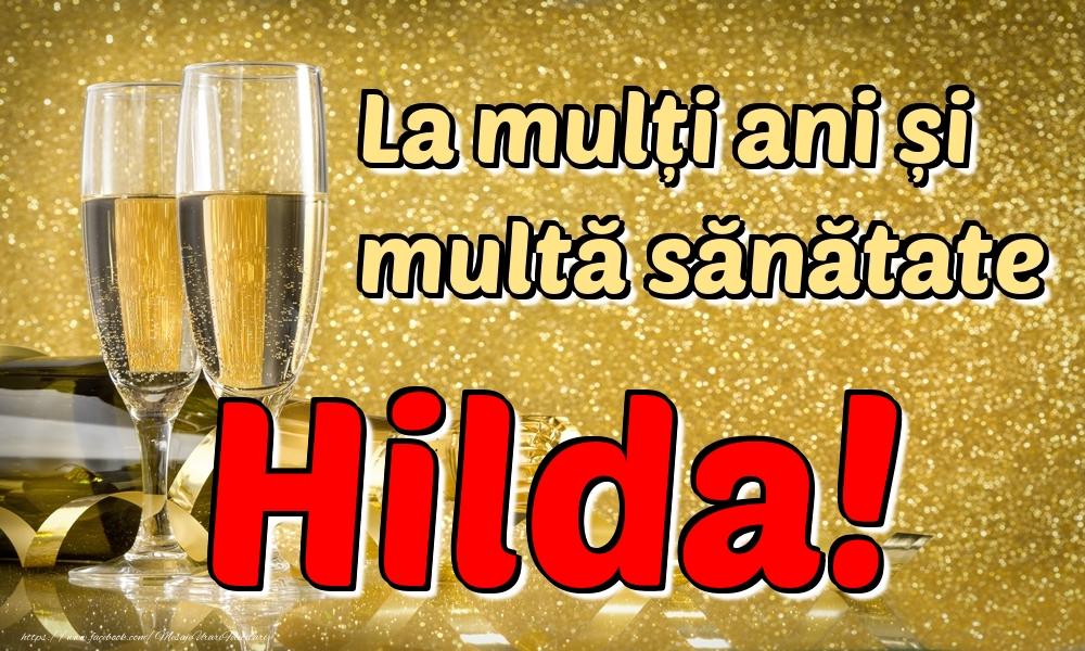 Felicitari de la multi ani | La mulți ani multă sănătate Hilda!