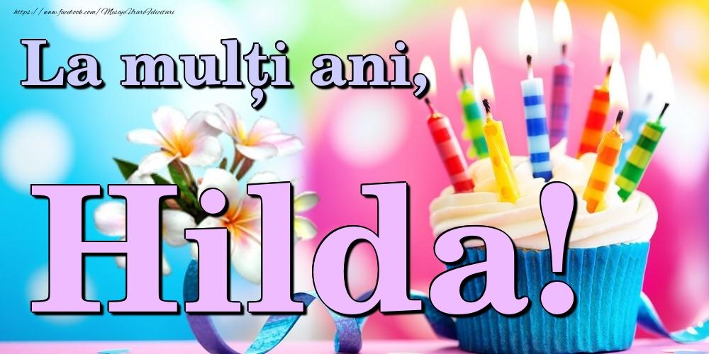 Felicitari de la multi ani | La mulți ani, Hilda!