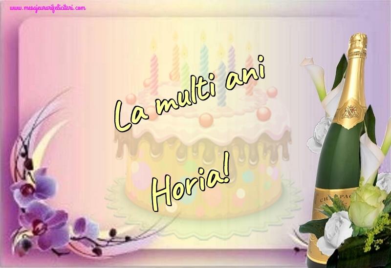 Felicitari de la multi ani | La multi ani Horia!