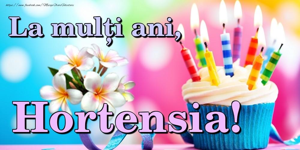 Felicitari de la multi ani | La mulți ani, Hortensia!